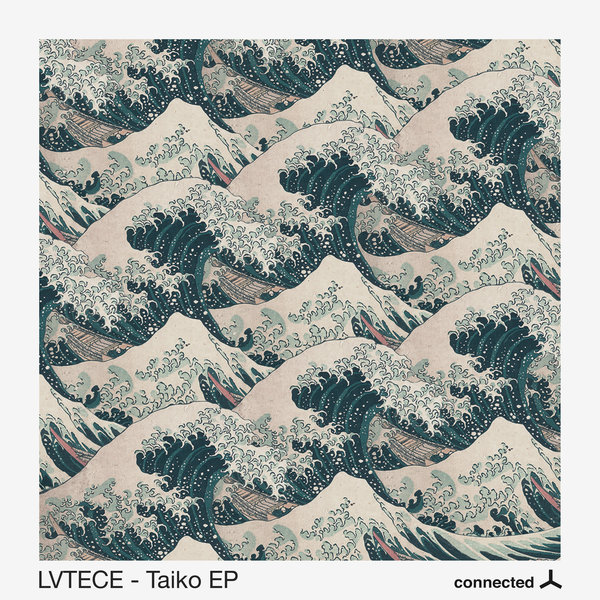 LVTECE – Taiko EP [Connected Frontline]