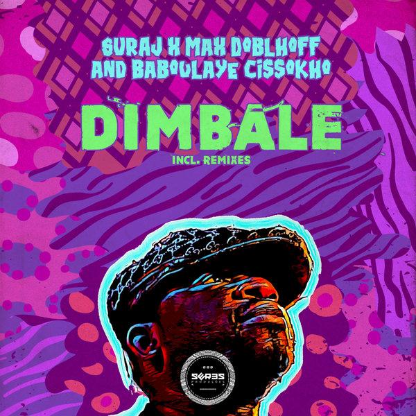 SURAJ, Max Doblhoff, Baboulaye Cissokho - Dimbale (Raul Bryan s Dub)