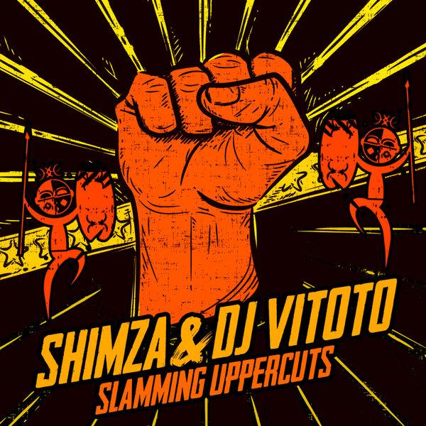 Shimza Feat. Dj Vitoto - Slamming Uppercuts (Uppercut Mix)