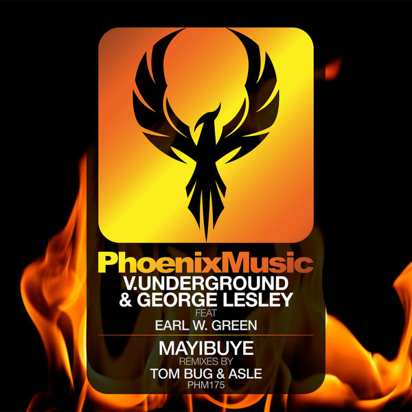 V.underground, George Lesley, Earl W. Green – Mayibuye (Remixes) [Phoenix Music]