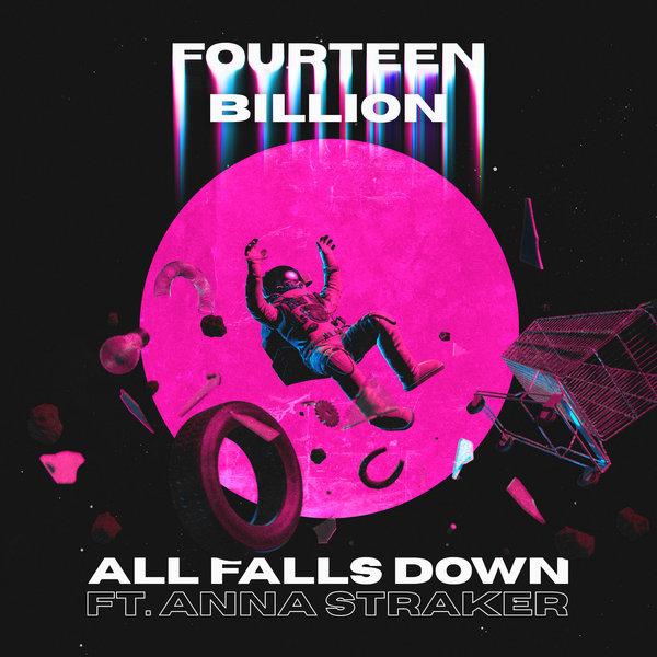 fourteenbillion - All Falls Down on Traxsource