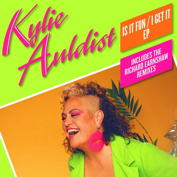 Kylie Auldist – Is It Fun – I Get It EP [Soul Bank Music]
