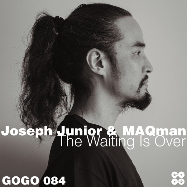 Joseph Junior & MAQman – The Waiting Is Over [GOGO Music]