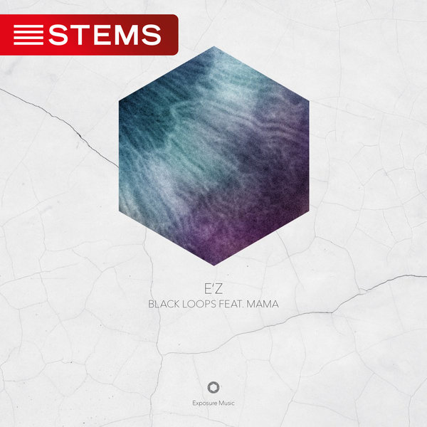 Black Loops - E'Z (STEMS) on Traxsource