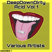 DeepDownDirty Acid, Vol. 1