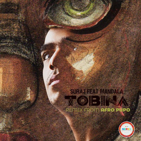 SURAJ Feat. Mandala - Tobina (Afro Pupo Remix)