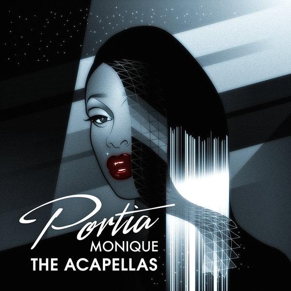 Portia Monique - Portia Monique (The Acapellas) on Traxsource