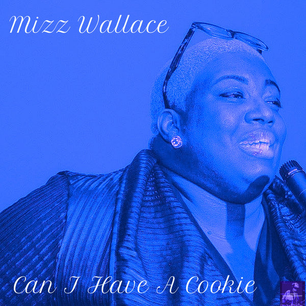 Mizz Wallace – Can I Have A Cookie 2019 EP [Miggedy Entertainment]