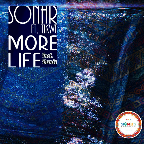 Sonar Feat. Tikwe - More Life (EuphoriQsouL's Touch)