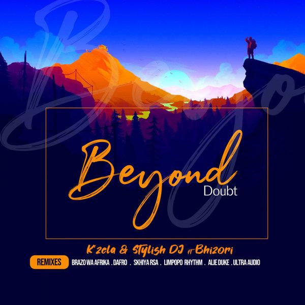 K'zela – Beyond Doubt [Da Fuba Records]