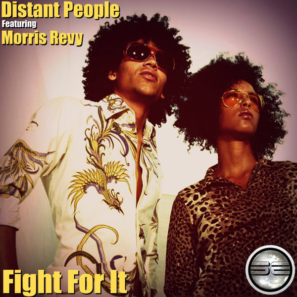 Distant People feat. Morris Revy – Fight For It [Soulful Evolution]