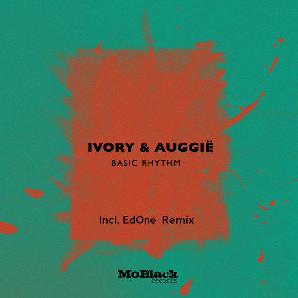 Ivory (IT) & Auggie - Basic Rhythm (Original Mix)