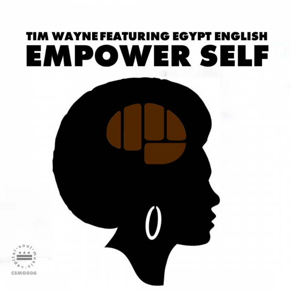 Tim Wayne & Egypt English – Empower Self [Capital Soul Music]