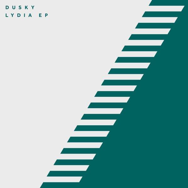 Dusky - Lydia EP on Traxsource