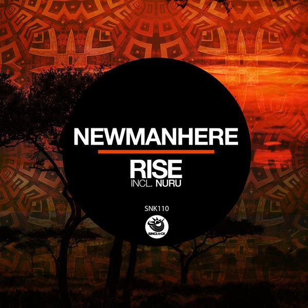 Newmanhere – Rise (incl. Nuru) [Sunclock]