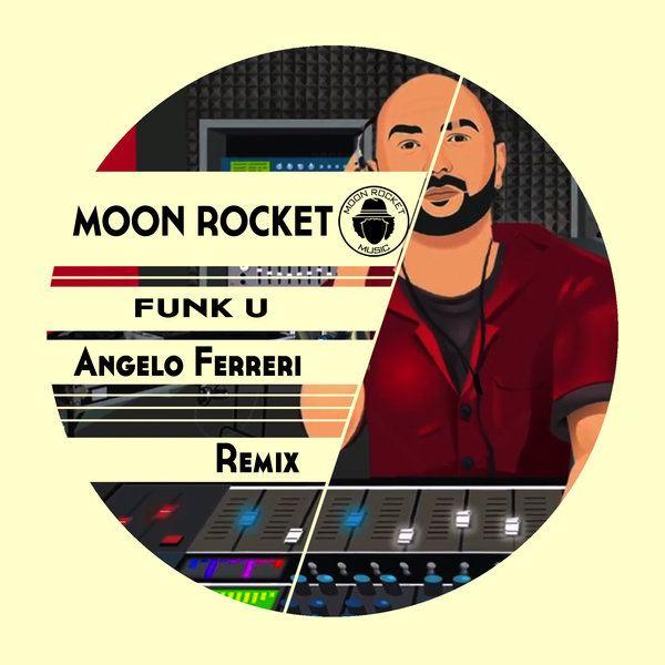Moon Rocket – Funk U! [Moon Rocket Music]