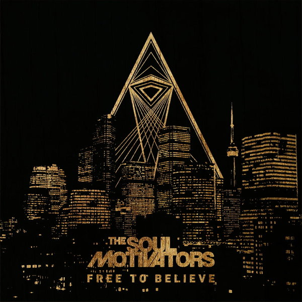 The Soul Motivators - Free to Believe (Instrumentals) on