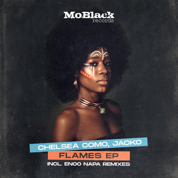 Chelsea Como, Jacko – Flames (Incl. Enoo Napa Remixes) [MoBlack Records]