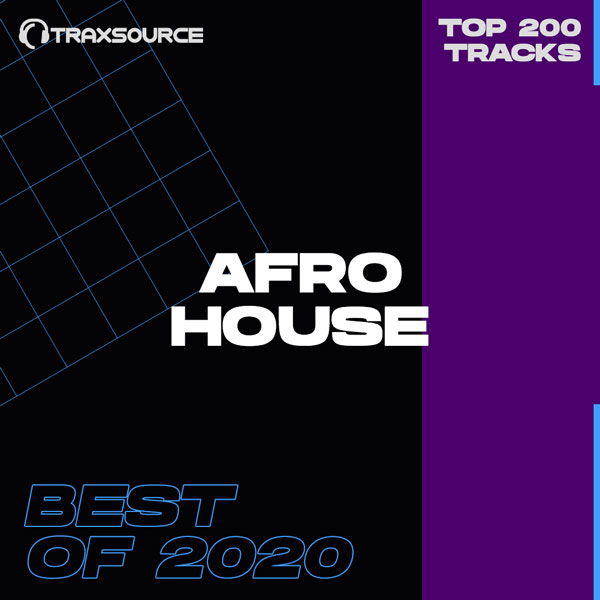 Traxsource Top 100 Afro House of 2020