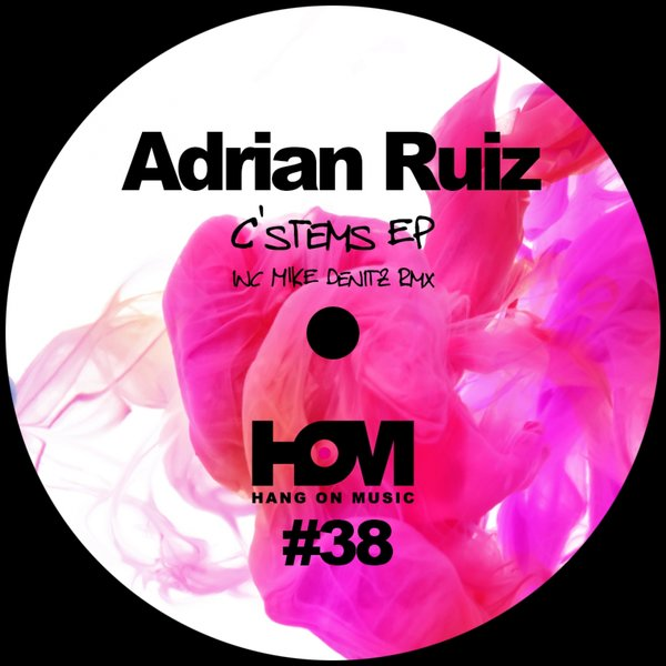 Adrian Ruiz - C'stems EP on Traxsource
