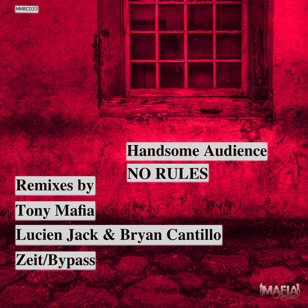Handsome Audience - No Rules on Traxsource