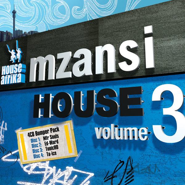 House Afrika - Mzansi House Vol  3 on Traxsource