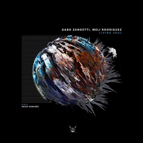 Gabo Zandetti, Meli Rodriguez - Living Soul on Traxsource