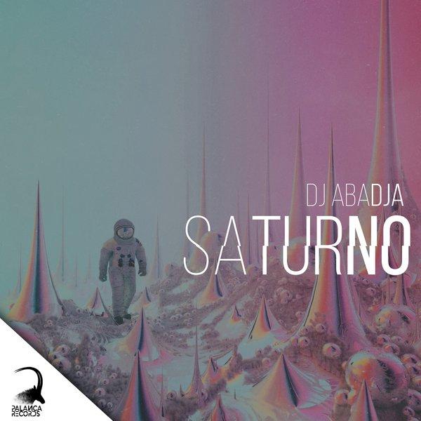 Dj Abadja - Saturno