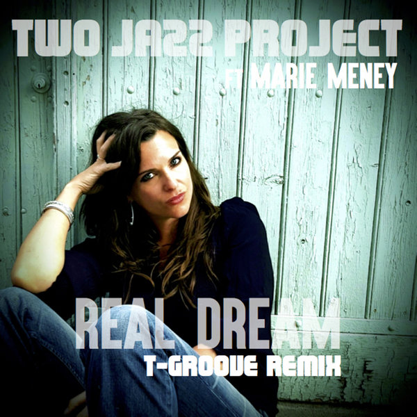 Two Jazz Project – Real Dream [LAD Publishing & Records]