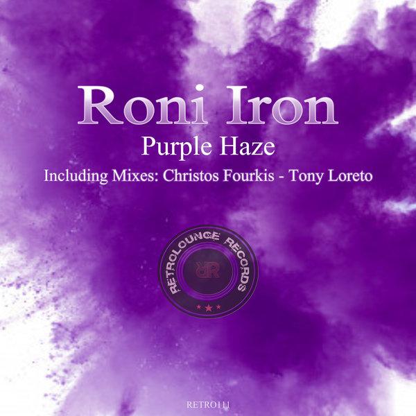 Roni Iron, Tony Loreto - Purple Haze (Tony Loreto Remix)