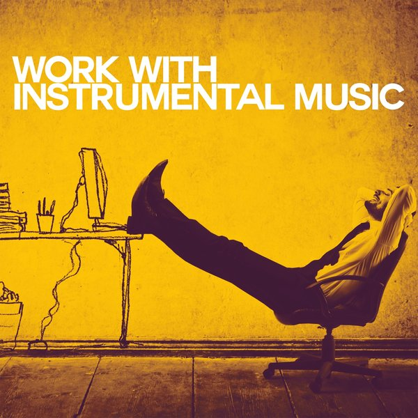 Various Artists - Work with Instrumental Music on Traxsource