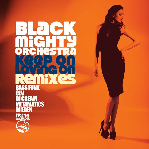 Black Mighty Orchestra Keep On Loving On On Traxsource