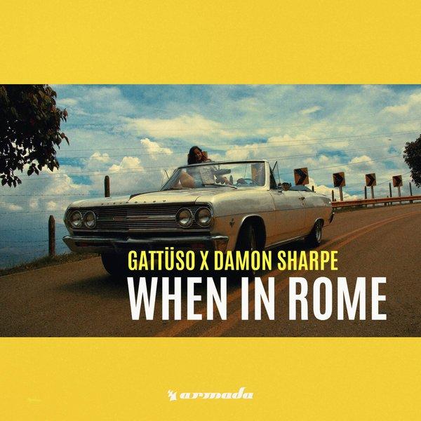 GATTÜSO x Damon Sharpe – When In Rome ile ilgili görsel sonucu