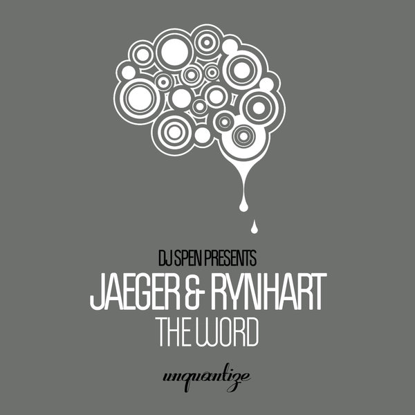 Jaeger & Rynhart – The Word [unquantize]