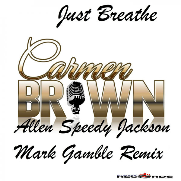 Carmen Brown – Just Breathe [DSharp Records]
