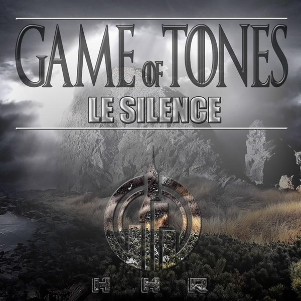 LE SILENCE - Game of Tones on Traxsource