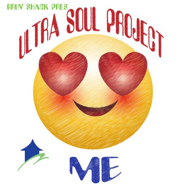 Ultra Soul Project – Me [Gruv Shack Digital]