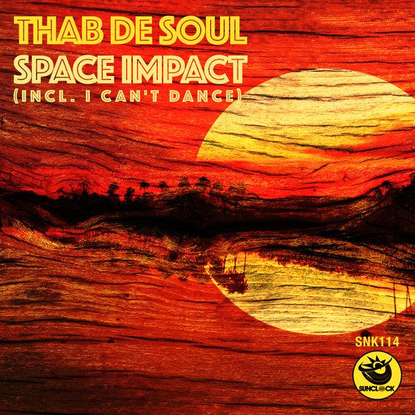 Thab De Soul - I Can't Dance (Original Mx)
