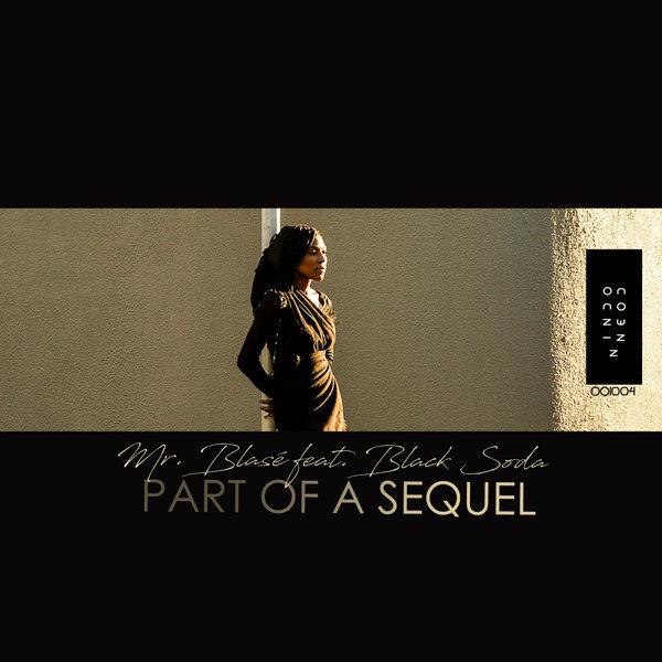 Mr. Blasé - Part Of a Sequel Feat. Black Soda