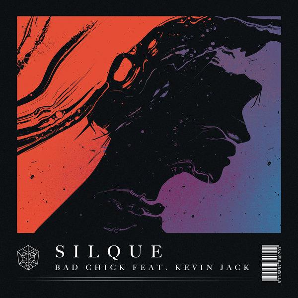 Silque Releases Bad Chick Featuring Kevin Jack ile ilgili görsel sonucu