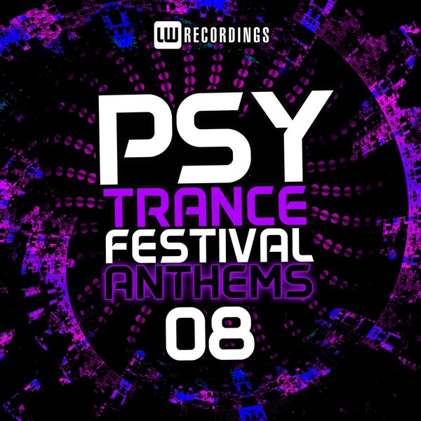 Various Artists - Psy-Trance Festival Anthems, Vol  8 on