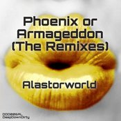 Phoenix Or Armageddon (The Remixes)