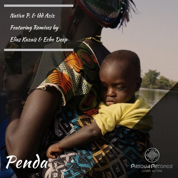 Native P., Idd aziz - Penda (Echo Deep Remix)