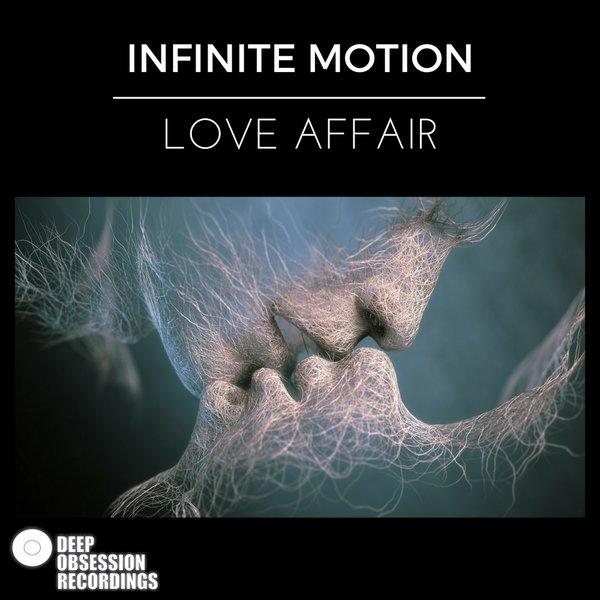 Infinite Motion - Love Affair on Traxsource