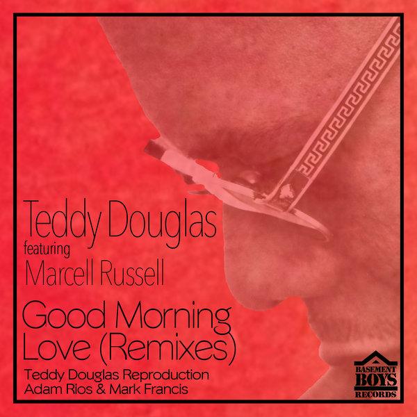 Good Morning Love Boy : Teddy douglas marcell russell good morning love