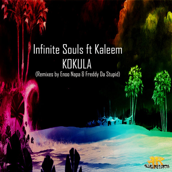 Infinite Souls - Kokula (Freddy Da Stupid Ritual Mix)