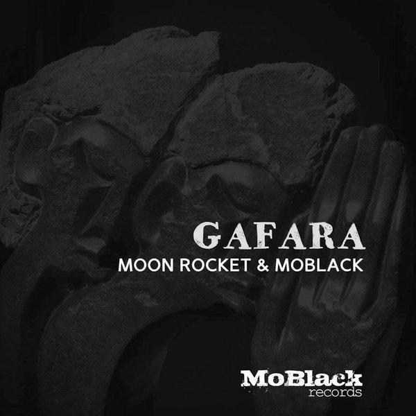 Moon Rocket, MoBlack - Gafara (Afro Main Mix)