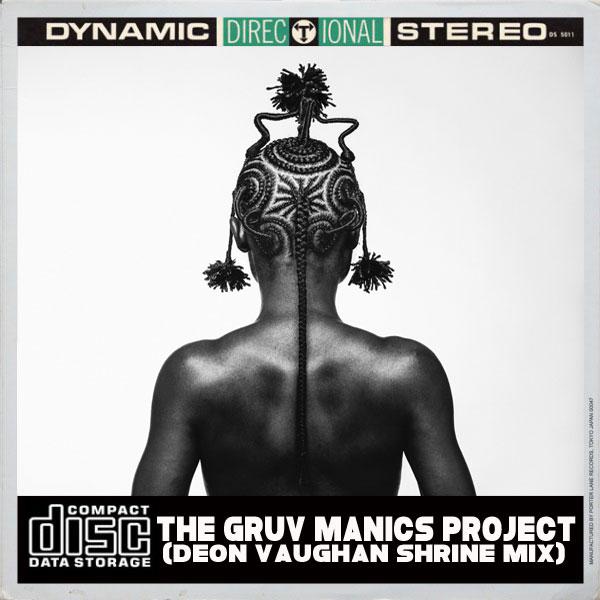 The Gruv Manics Project - Umba (Deon Vaughans Shrine Mix)