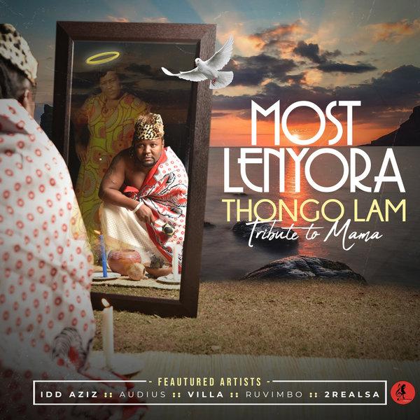Most Lenyora – Thongo Lam – Tribute to Mama [Baainar Digital]