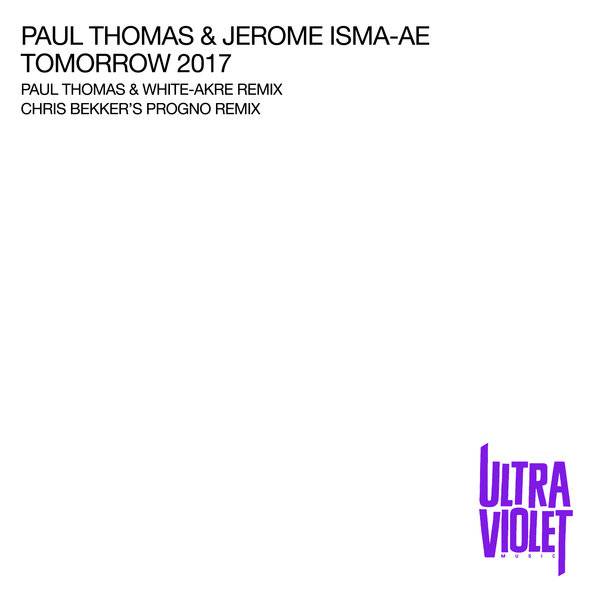 Jerome Isma-Ae, Paul Thomas - Tomorrow 2017